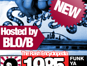 The Rash Encyclopedia vol.7 1985 Out Now!!!